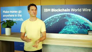 What is IBM Blockchain World Wire?
