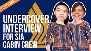 Video UNDERCOVER INTERVIEW FOR SIA CABIN CREW | TSL Vlogs MP3, 3GP, MP4, WEBM, AVI, FLV Agustus 2018
