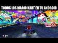 Todos Los Mario Kart Existentes Para Android Links 1080
