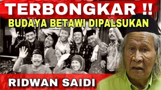 Video GEGER !! Babe Ridwan Saidi Blak Blakan Semprot Pemalsu Sejarah Di Indonesia Soal Betawi MP3, 3GP, MP4, WEBM, AVI, FLV Agustus 2019