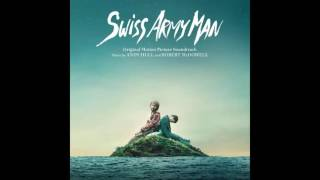 Swiss Army Man Soundtrack