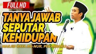 Video Tanya Jawab Seru Bersama Ustadz Abdul Somad Lc, MA - Masjid Raya An-Nur, Pekanbaru MP3, 3GP, MP4, WEBM, AVI, FLV Juli 2018