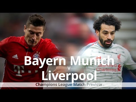 Bayern Munich V Liverpool - Champions League Match Preview