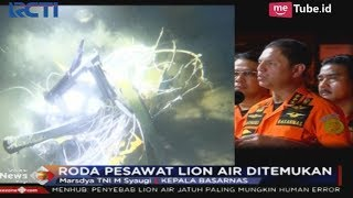 Download Video Penjelasan Kepala Basarnas Terkait Penemuan Roda Pesawat Lion Air - SIP 02/11 MP3 3GP MP4