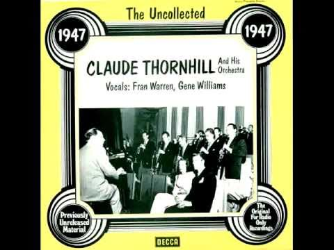 Fran Warren & Claude Thornhill ∽ Just About This Time Last Night ∽ 1947