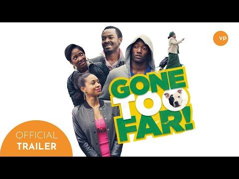 Gone Too Far!   Official UK Trailer
