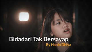 Terbaru !! Cover Bidadari Tak Bersayap - Anji by Hanin Dhiya