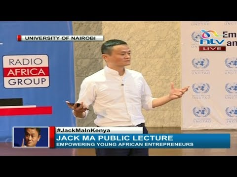 Jack Ma's full public lecture at the University of Nairobi