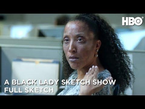 A Black Lady Sketch Show: No Makeup (Full Sketch) | HBO