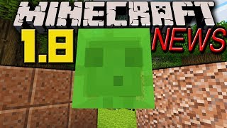 Minecraft News: 1.8 Slime Block, Granite, Red Dragon Retraction, New Update Details, Enchanting Redo