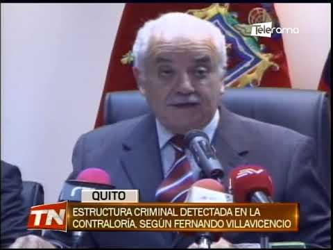 Estructura criminal detectada en la contraloría, según Fernando Villavicencio