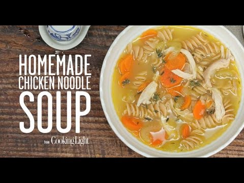 Homemade Chicken Noodle Soup | Cooking Light