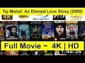foto WATCH-Taj-Mahal--An-Eternal-Love-Story--2005- Full-Movie