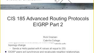 Rick Graziani   CIS 185 Advanced Routing -- Cisco CCNP ROUTE 09182012