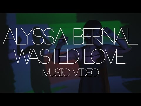 Tekst piosenki Alyssa Bernal - Wasted Love po polsku