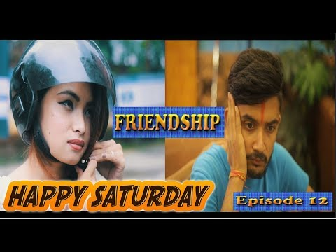 (Friendship | Happy Saturday Episode 12 | New Nepali Short Comedy Movie August 2018 | Colleges Nepal - Duration: 6 minutes, 56 seconds.)