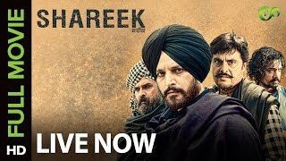 Shareek Full Movie Live On Eros Now  Jimmy Sheirgill  Mahie ...