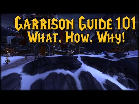 garrison - Curious about how to get started with Garrisons? Wondering how to get the most out of your buildings? ------------------- Interested in supporting the channe...