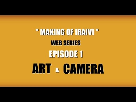 """Making of Iraivi"" – Web Series Episode 1 