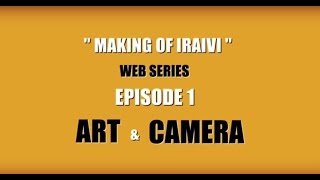 """Making of Iraivi"" - Web Series Episode 1"
