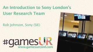 An Introduction to Sony London's User Research Team