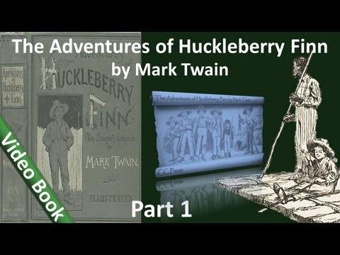 Part 1 - The Adventures of Huckleberry Finn Audiobook by Mark Twain (Chs 01-10) (видео)