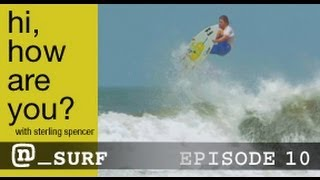 Sterling Spencer, Nate Tyler, Warren Smith, and Craig Anderson Surf Nicaragua