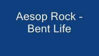 Aesop Rock - Bent Life