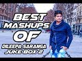 Best Mashups of Dileepa Saranga | Jukebox 2