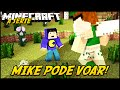 Minecraft: A SÉRIE 2 - MIKE PODE VOAR?! #4