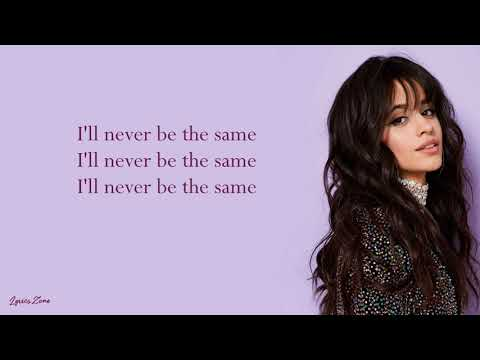 Video Never Be The Same - Camila Cabello (Lyrics) download in MP3, 3GP, MP4, WEBM, AVI, FLV January 2017