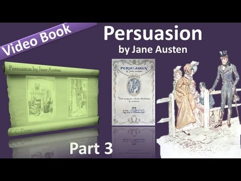 Part 3 - Persuasion Audiobook by Jane Austen (Chs 19-24) (видео)