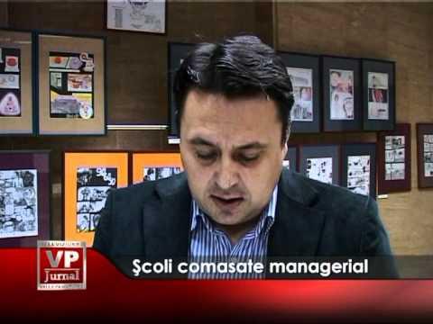 Şcoli comasate managerial