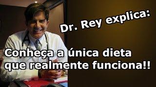 Dr. Rey - Conheça a única dieta que realmente funciona - ema...