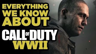 Everything We Know About Call Of Duty: WWII So Far by GameSpot