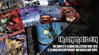 Complete your Iron Maiden vinyl collection https://parlopho.ne/maidenvinylcollectionThe Complete Albums Collection 1990-2015, 12 Albums On Heavyweight 180 Gram Black VinylOut May 19: Collectors box for your collection, No Prayer For The Dying, Fear Of The Dark, The X Factor & Virtual XIOut June 23: Brave New World, Rock In Rio, Dance Of Death & A Matter Of Life And DeathOut July 21: Death On The Road (Live), Flight 666 (Live), The Final Frontier & En Vivo (Live)Get your copies now: https://parlopho.ne/maidenvinylcollectionSubscribe to Iron Maiden on YouTube: http://po.st/gfSFz3Follow Iron Maiden online:Official Site: http://ironmaiden.com/Facebook: https://www.facebook.com/ironmaidenTwitter: http://twitter.com/ironmaidenInstagram: https://instagram.com/ironmaiden/Spotify: https://open.spotify.com/artist/6mdiAmATAx73kdxrNrnlaoApple Music: https://itun.es/gb/nzfc