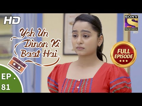 Yeh Un Dinon Ki Baat Hai -  Ep 81 - Full Episode - 26th December, 2017