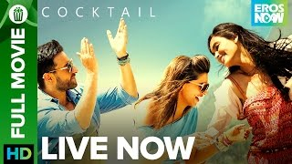 Nonton Cocktail   Full Movie Live On Eros Now   Saif Ali Khan  Deepika Padukone   Diana Penty Film Subtitle Indonesia Streaming Movie Download