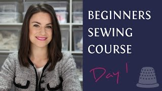 Video Beginners Sewing Course -  Day 1 - The Basics MP3, 3GP, MP4, WEBM, AVI, FLV Agustus 2019