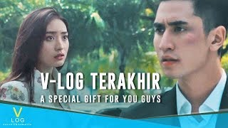 Video V-LOG terakhir :( A SPECIAL GIFT FOR YOU #V-LOG 5 MP3, 3GP, MP4, WEBM, AVI, FLV Oktober 2018