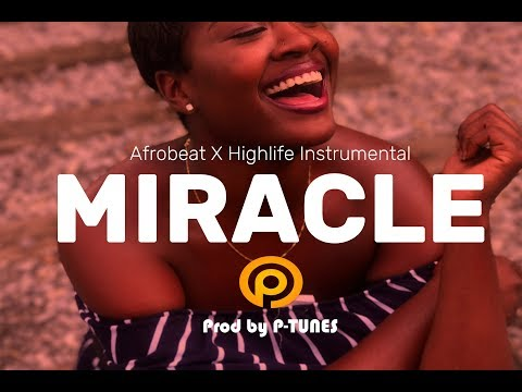 "Afrobeat / Highlife Instrumental 2018 ""miracle"" Prod By P-tunes"