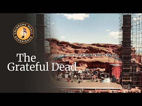 The Grateful Dead - Colorado Music Experience