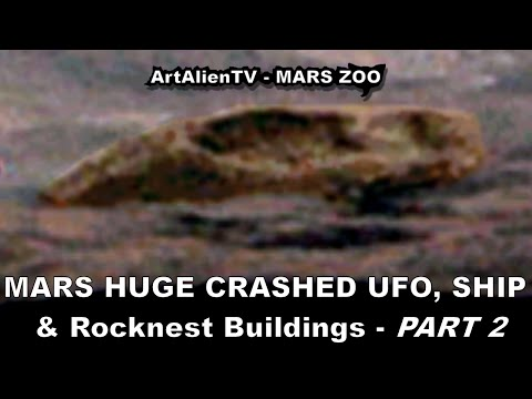 MARS HUGE CRASHED UFO, Alien Saucer Ship & Mount Sharp Buildings. ArtAlienTV 1080p (PART 2)
