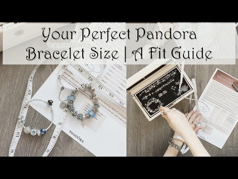 Your Perfect Pandora Bracelet Size | A Fit Guide