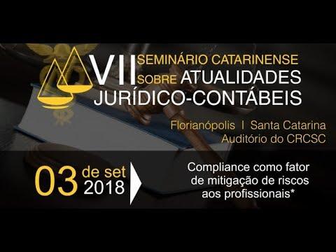 VII Seminário Catarinense sobre Atualidades Jurídico-Contábeis - Parte 2