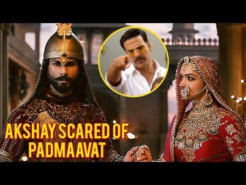 Akshay Kumar SCARED Of Padmaavat, POSTPONES Padman