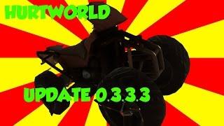 Hurtworld Update 0.3.3.3   Desert Drill   Snow Drill   Mangler Wheel   Toretto Wheel   Wrench