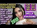Download Lagu DANGDUT REGGAE NELLA KHARISMA PALING BARU PALING ENAK FULL ALBUM 2019 Mp3 Free