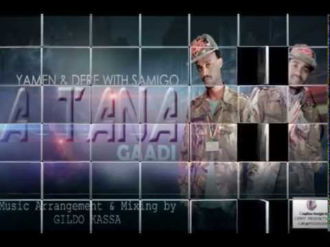 Yamen & Dere with Samigo - A Tana Gaaddi -[New Ethiopian Music 2015] on KEFET.COM
