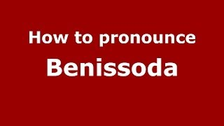 Benissoda Spain  city images : How to pronounce Benissoda (Spanish/Spain) - PronounceNames.com